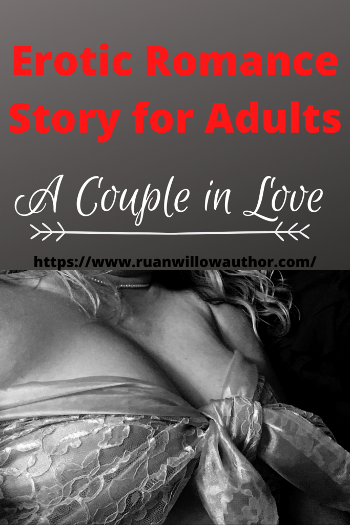 Erotic romance story fiction for women and men a couple in love