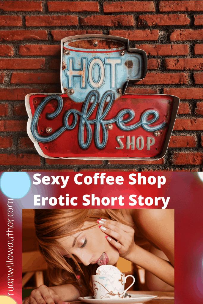 Sexy Coffee Shop Erotic Short Story