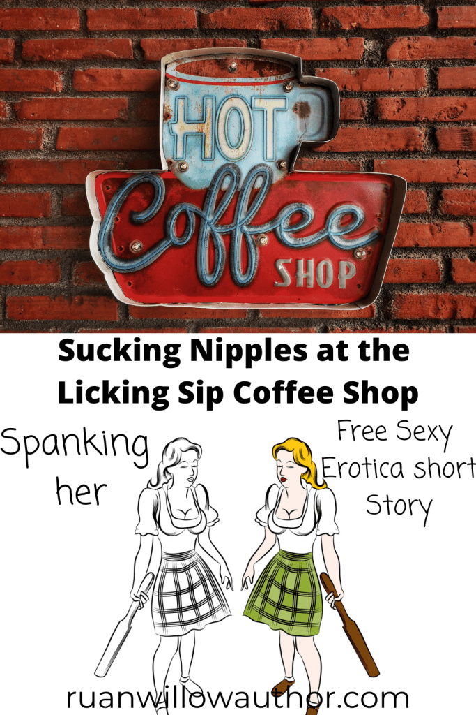 Sucking Nipples at the Licking Sip Coffee Shop
